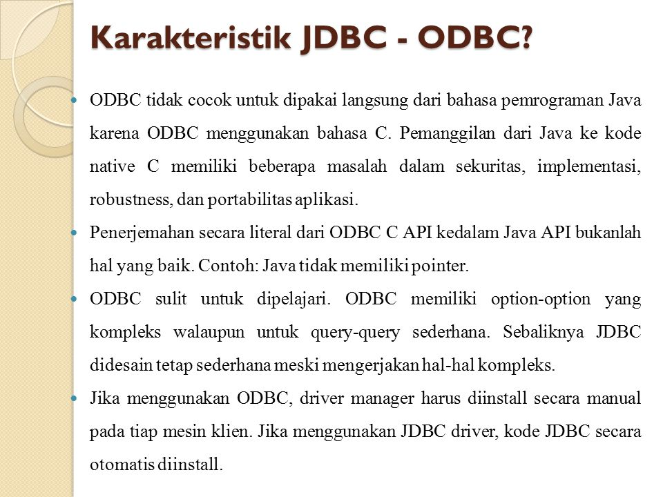 Karakteristik JDBC - ODBC