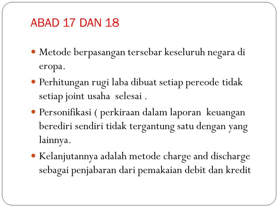 ABAD 17 DAN 18 Metode berpasangan tersebar keseluruh negara di eropa.