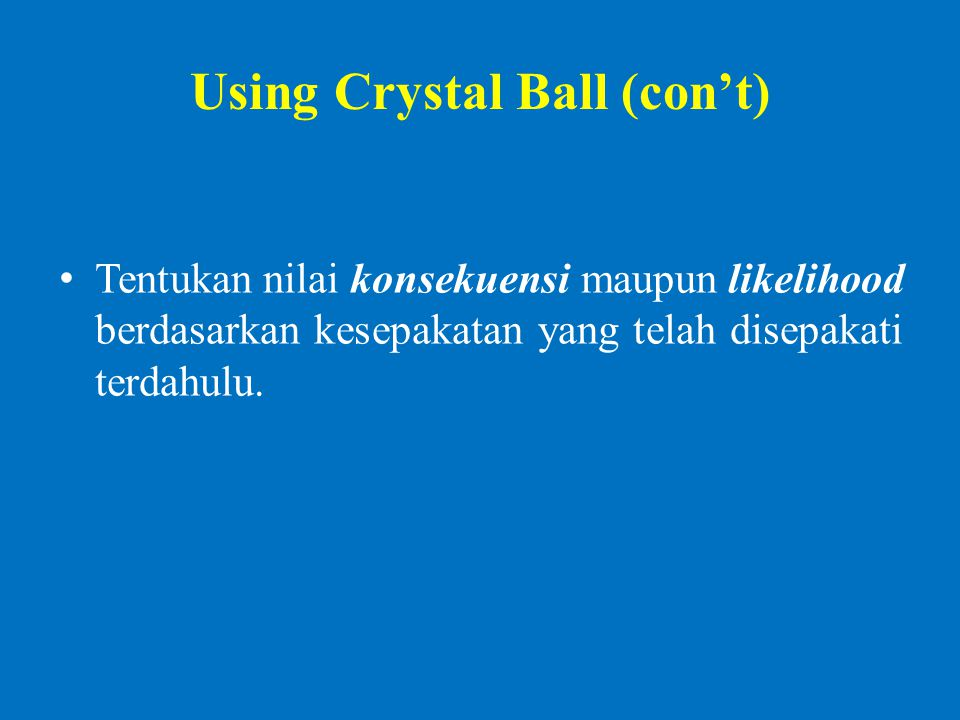 Using Crystal Ball (con't)