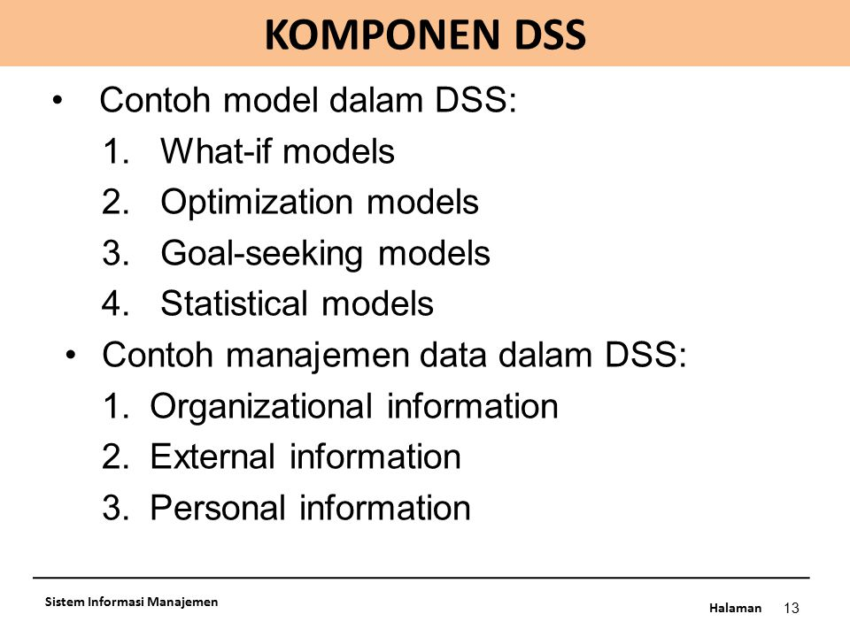 KOMPONEN DSS Contoh model dalam DSS: What-if models
