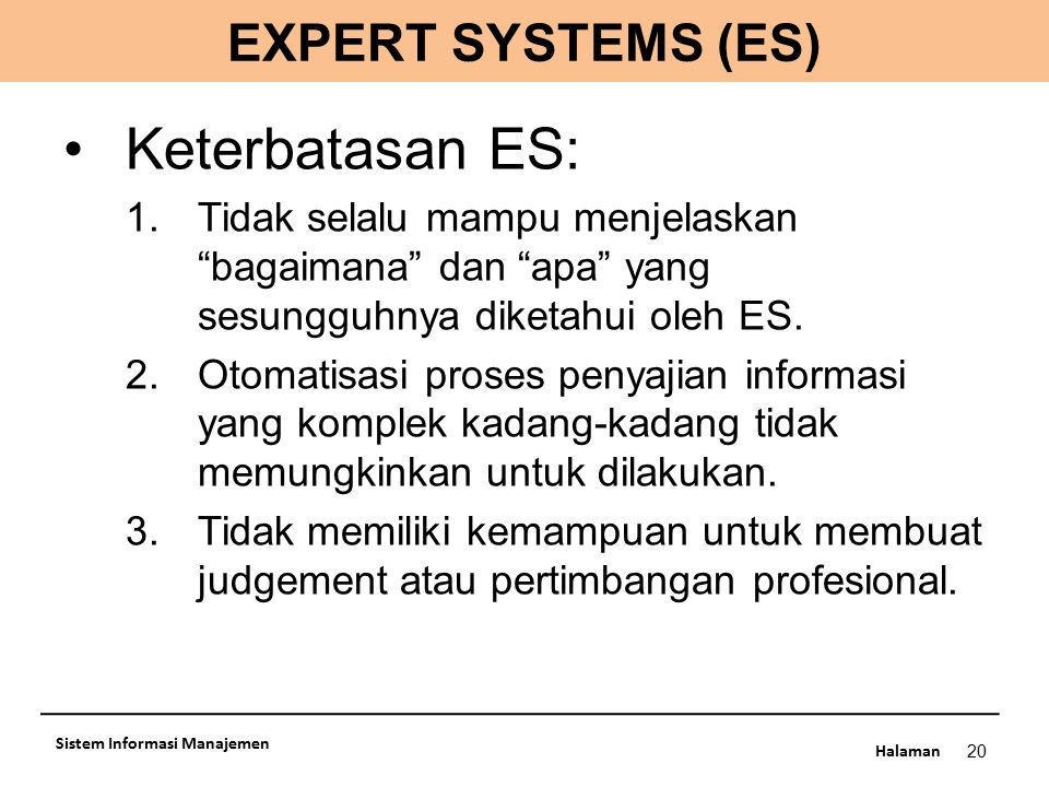 Keterbatasan ES: EXPERT SYSTEMS (ES)
