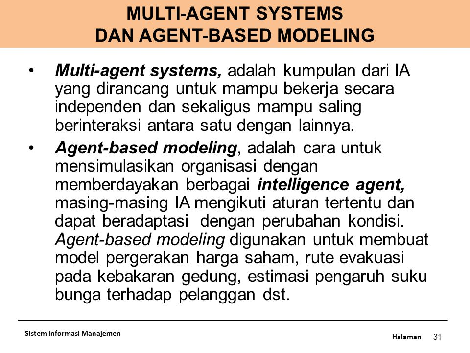MULTI-AGENT SYSTEMS DAN AGENT-BASED MODELING