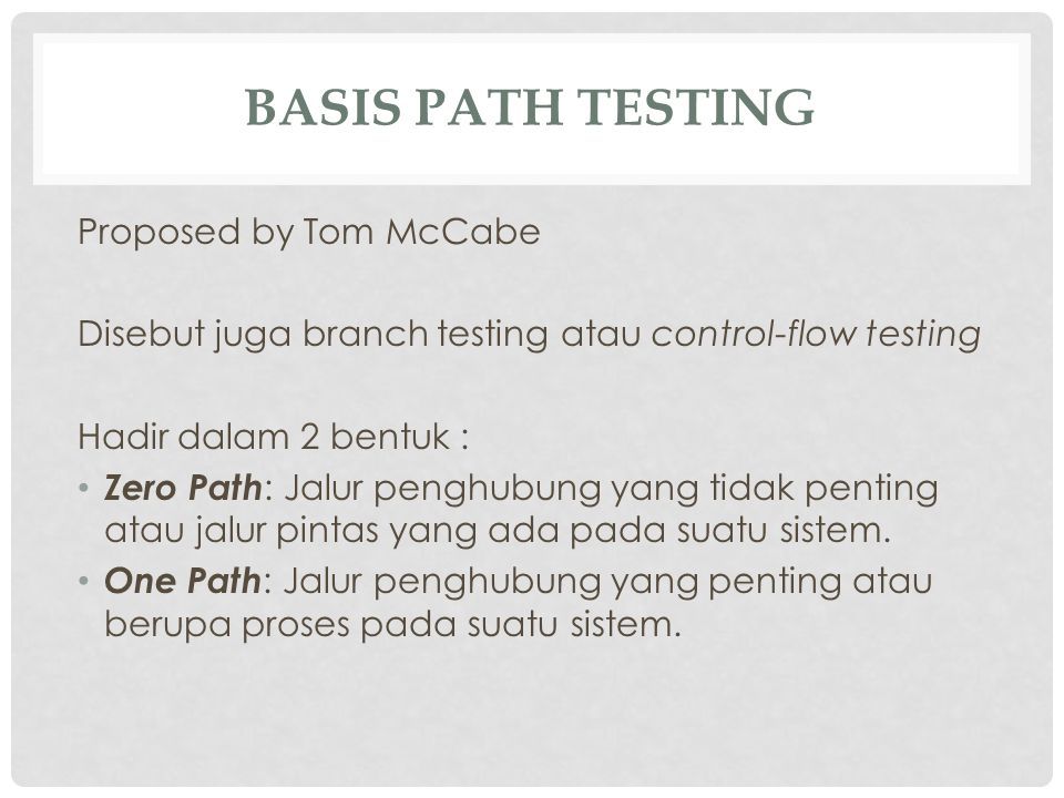 Basis Path Testing Proposed by Tom McCabe