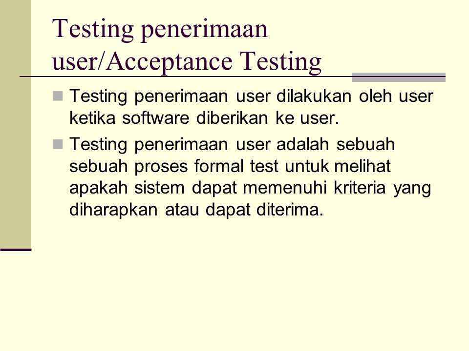 Testing penerimaan user/Acceptance Testing