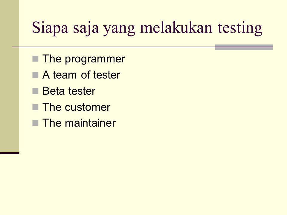 Siapa saja yang melakukan testing