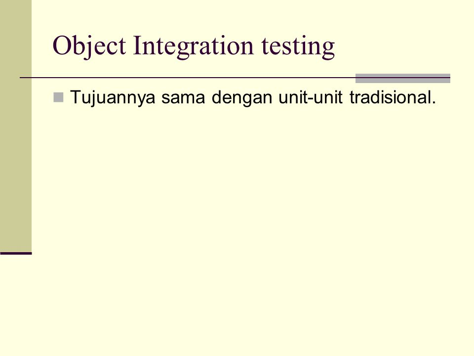 Object Integration testing