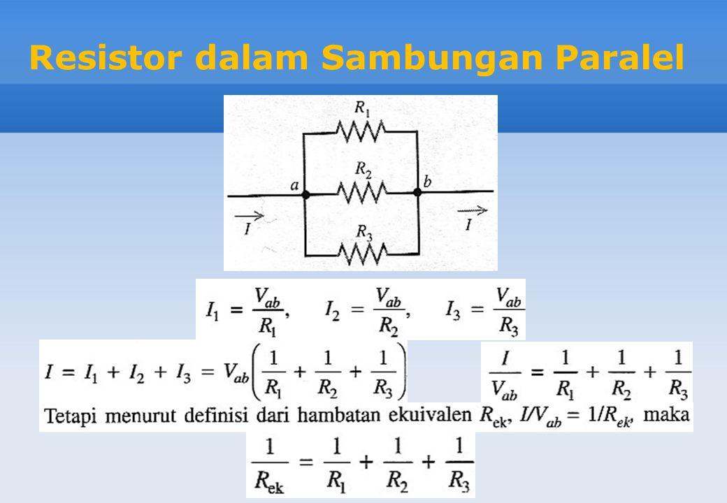 Resistor dalam Sambungan Paralel