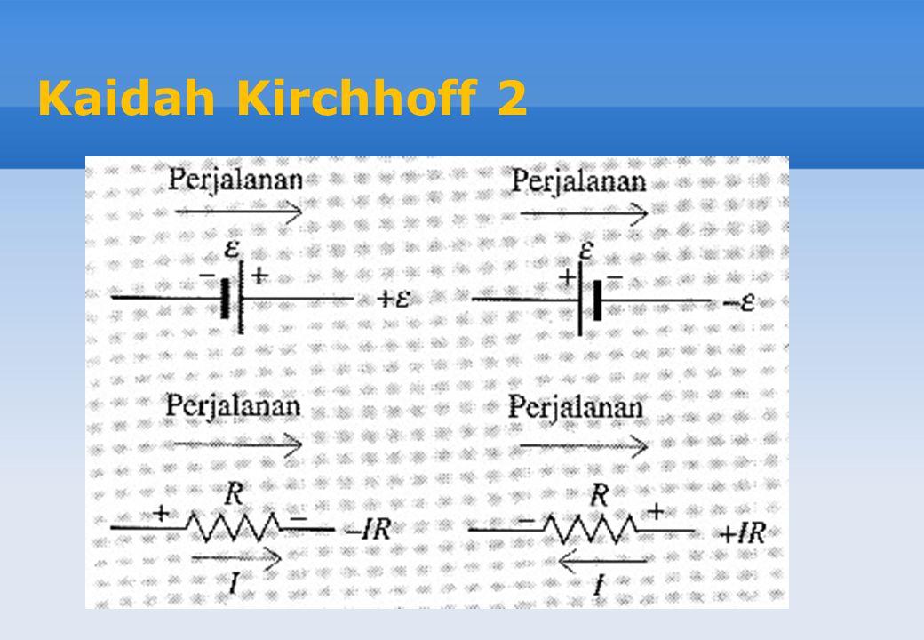 Kaidah Kirchhoff 2