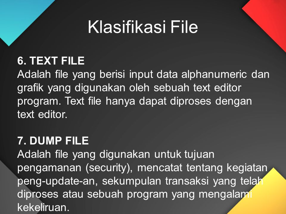 Klasifikasi File 6. TEXT FILE