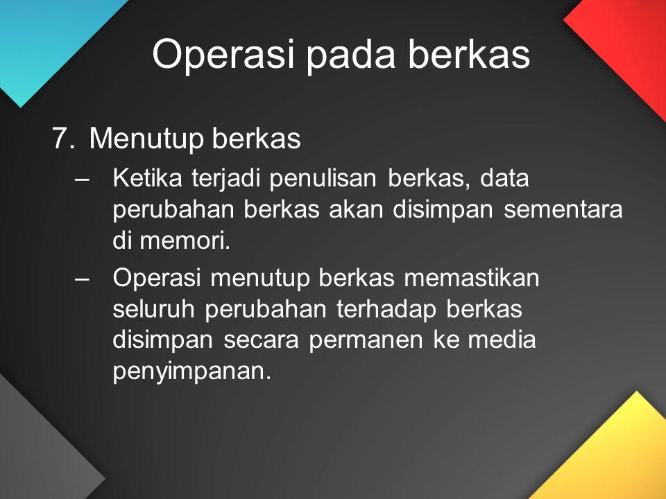 Operasi pada berkas Menutup berkas