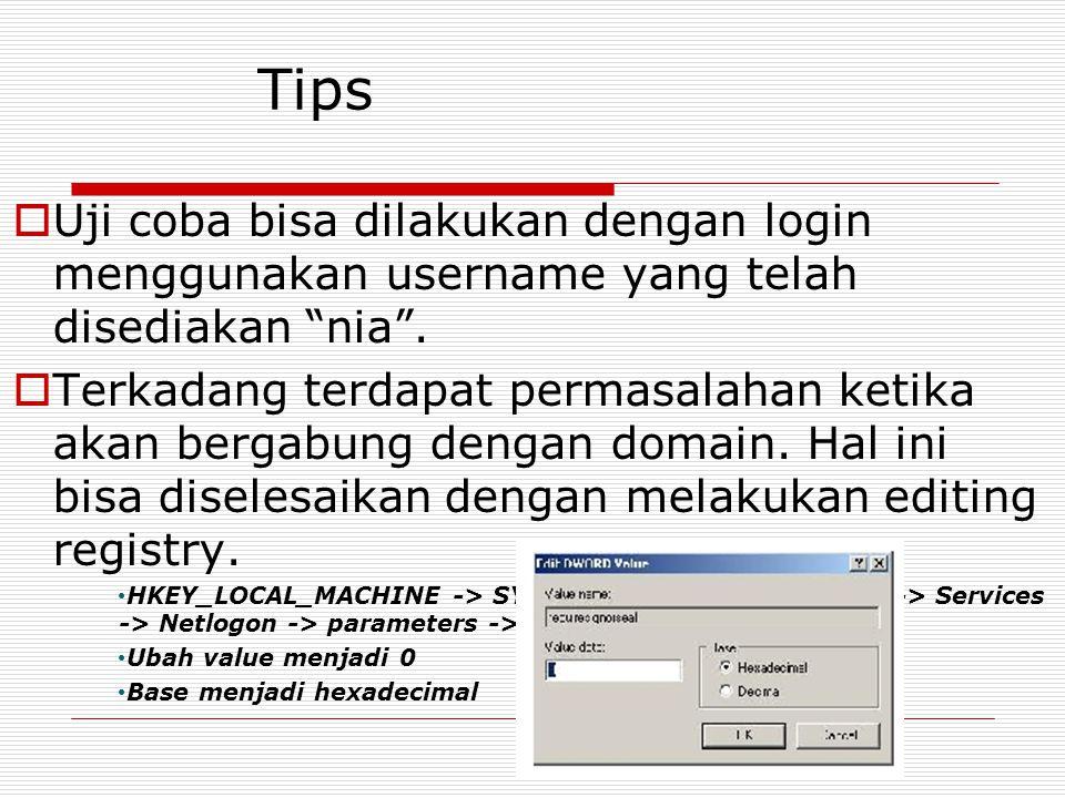 Tips Uji coba bisa dilakukan dengan login menggunakan username yang telah disediakan nia .