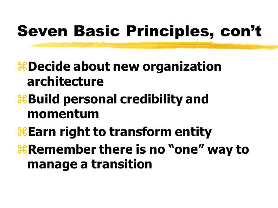 Seven Basic Principles, con't