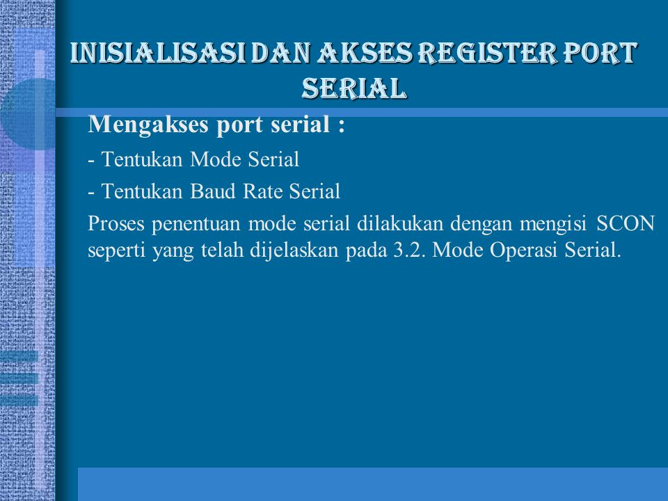 Inisialisasi dan Akses Register Port Serial