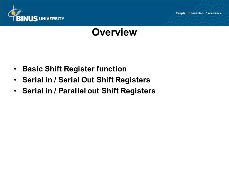 Overview Basic Shift Register function