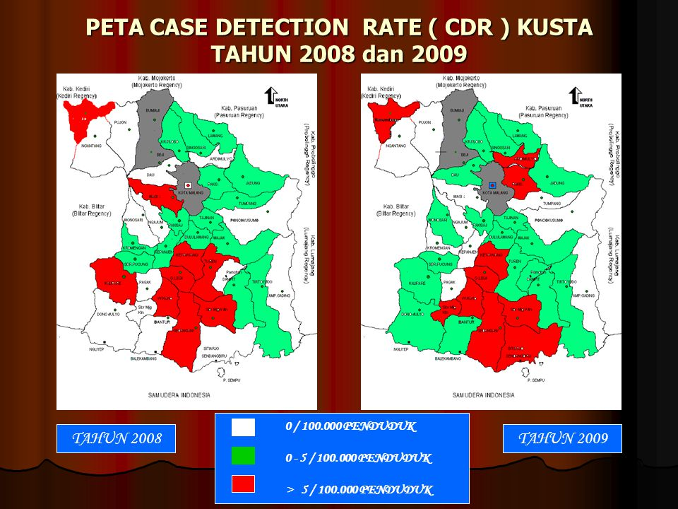 PETA CASE DETECTION RATE ( CDR ) KUSTA TAHUN 2008 dan 2009