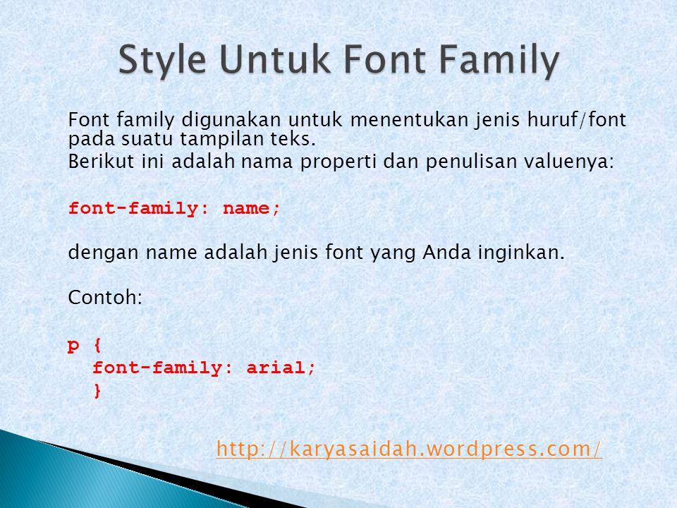 Style Untuk Font Family