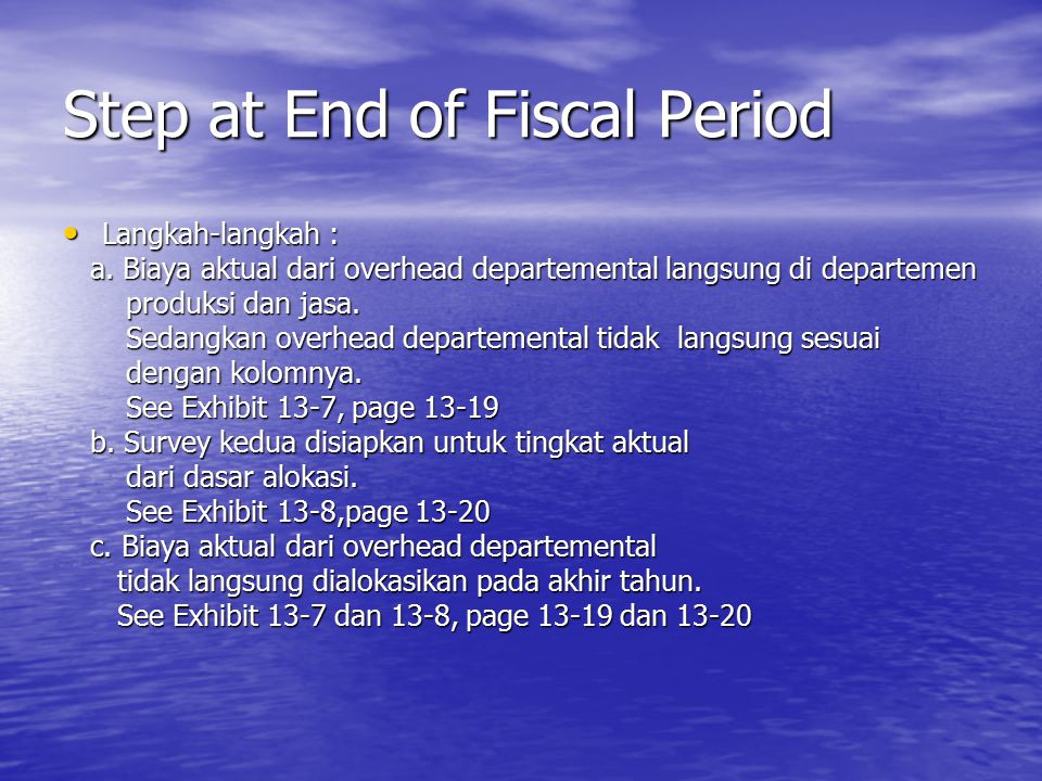 Step at End of Fiscal Period