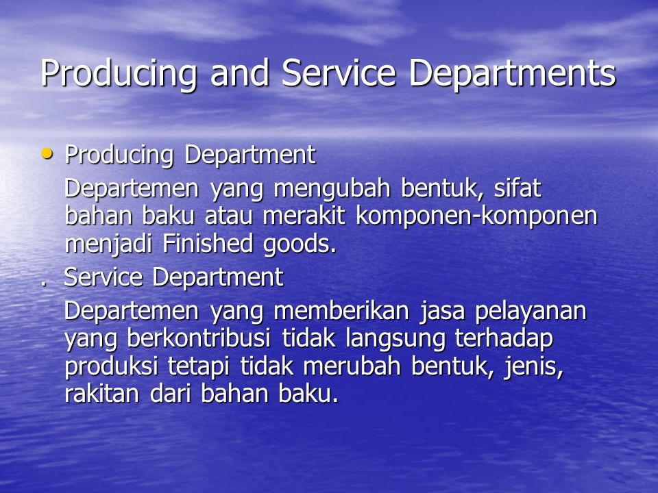 Producing and Service Departments