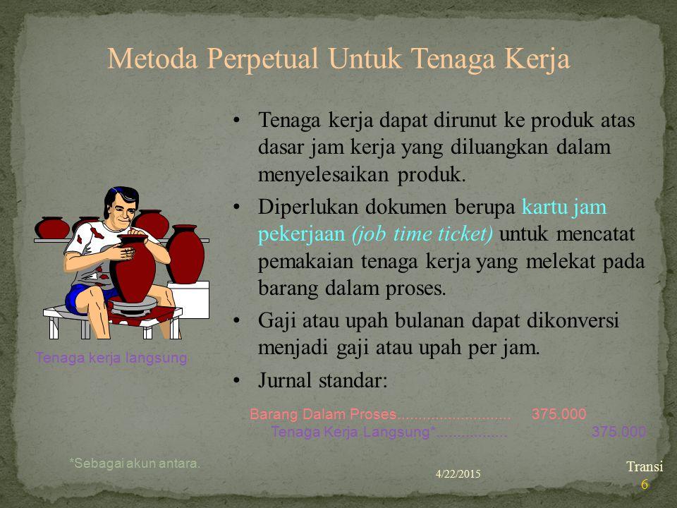 Metoda Perpetual Untuk Tenaga Kerja
