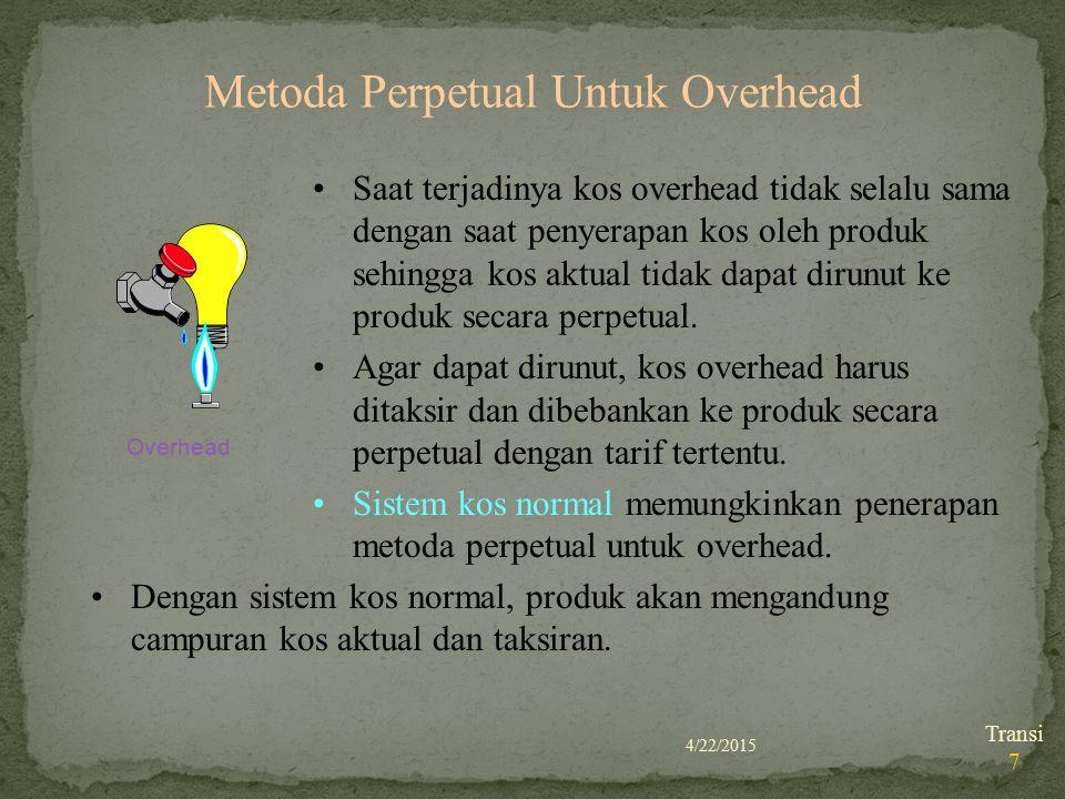 Metoda Perpetual Untuk Overhead