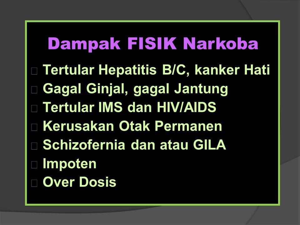 Dampak FISIK Narkoba Tertular Hepatitis B/C, kanker Hati