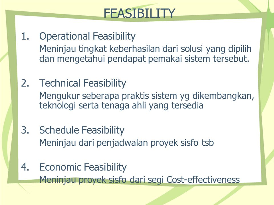 FEASIBILITY Operational Feasibility Technical Feasibility