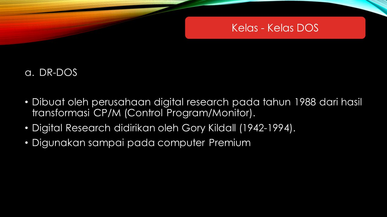 Kelas - Kelas DOS DR-DOS
