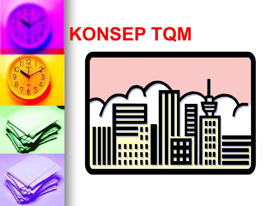 KONSEP TQM