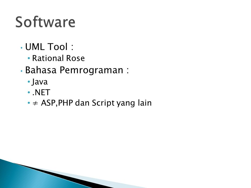 Software UML Tool : Bahasa Pemrograman : Rational Rose Java .NET