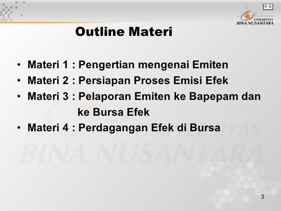 Outline Materi Materi 1 : Pengertian mengenai Emiten
