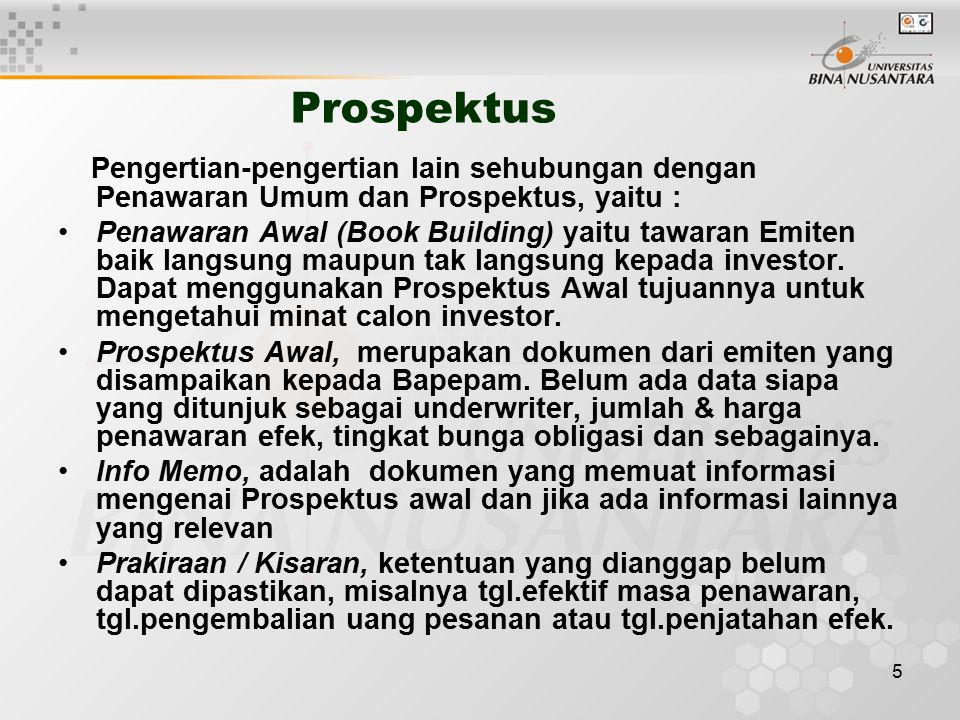 Prospektus Pengertian-pengertian lain sehubungan dengan Penawaran Umum dan Prospektus, yaitu :