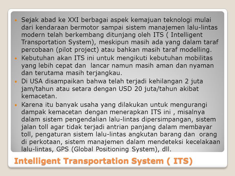 Intelligent Transportation System ( ITS)