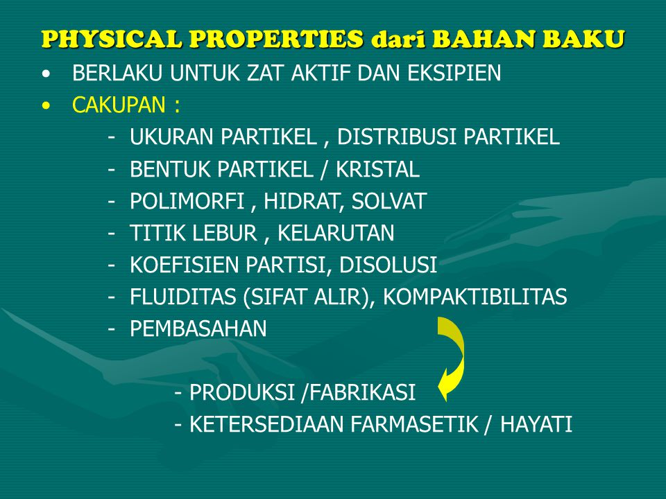 PHYSICAL PROPERTIES dari BAHAN BAKU