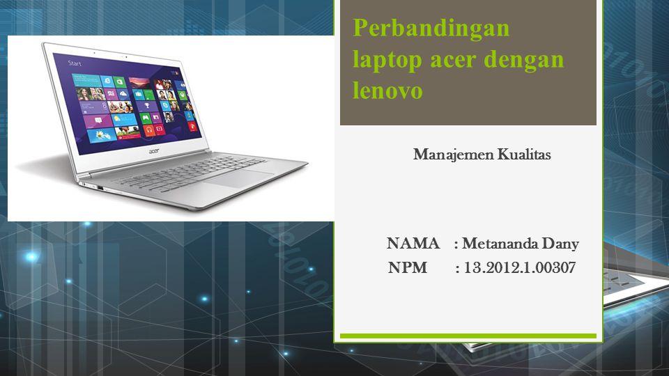 Perbandingan laptop acer dengan lenovo