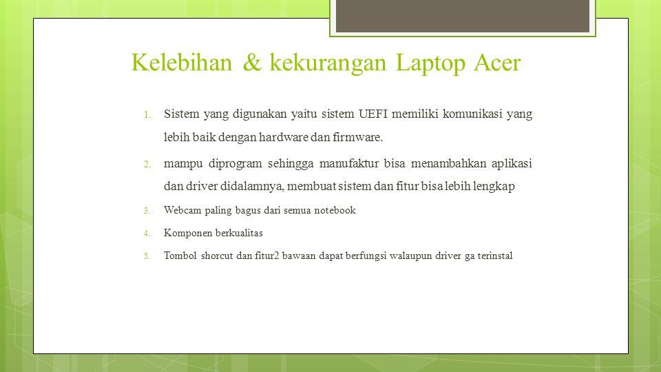 Kelebihan & kekurangan Laptop Acer