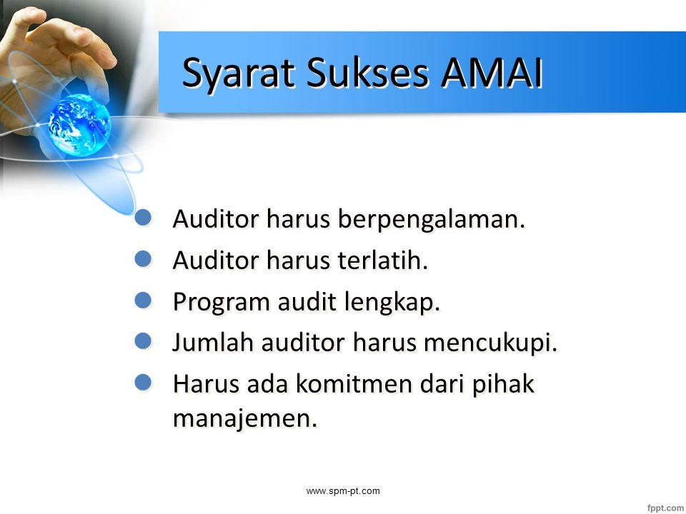 Syarat Sukses AMAI Auditor harus berpengalaman.