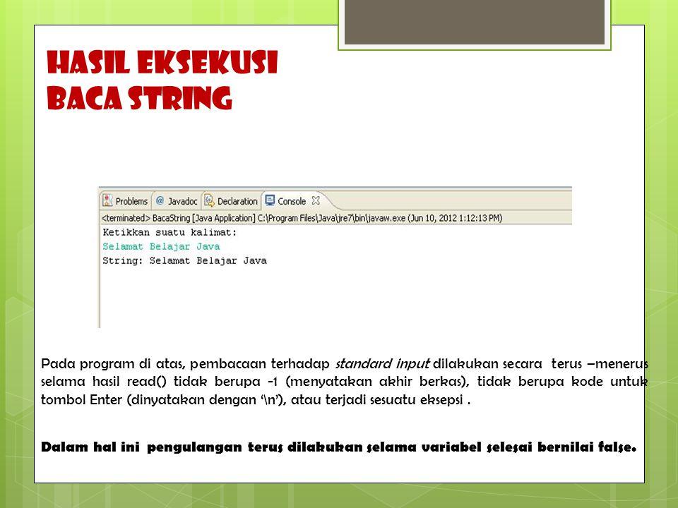 HASIL EKSEKUSI Baca string