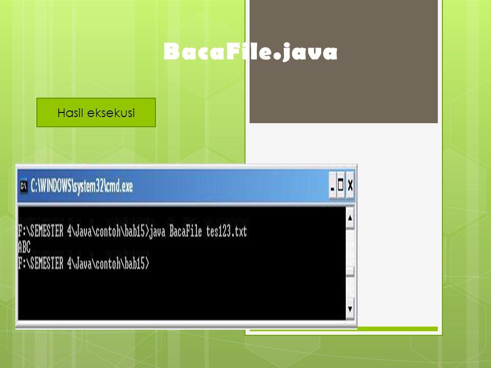 BacaFile.java Hasil eksekusi