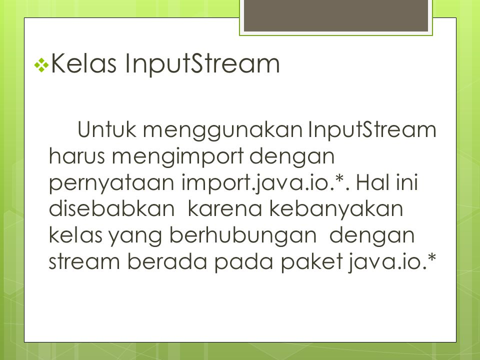 Kelas InputStream