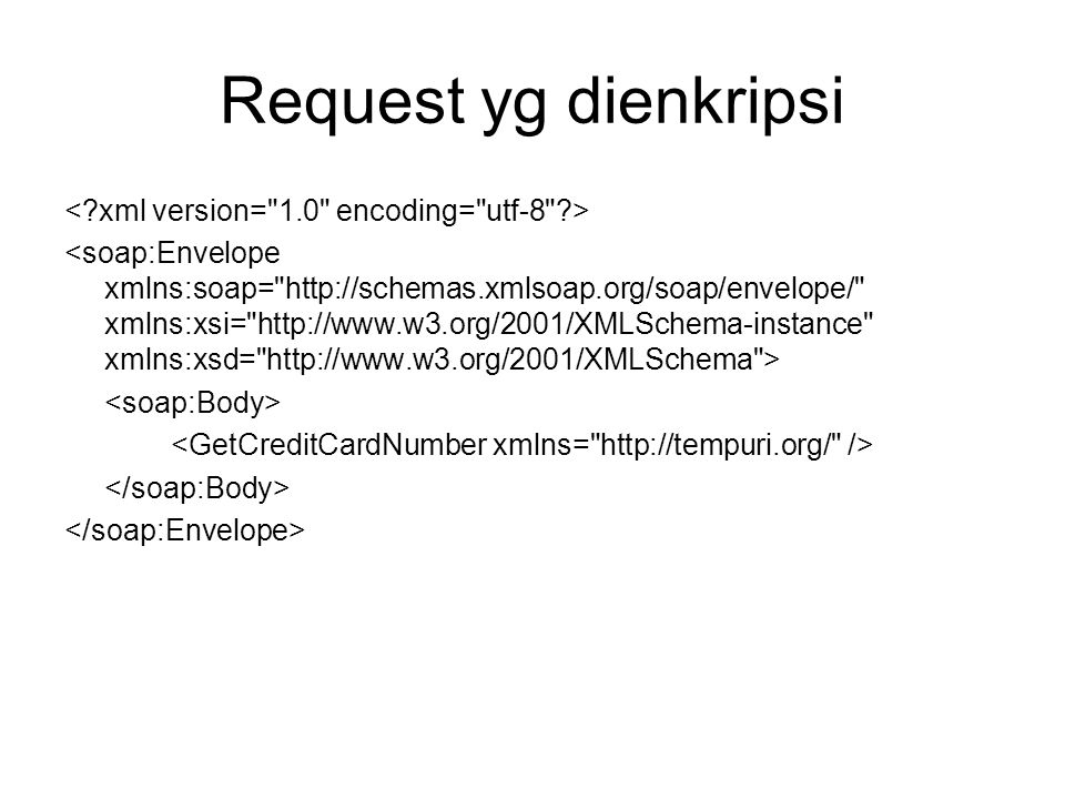 Request yg dienkripsi < xml version= 1.0 encoding= utf-8 >