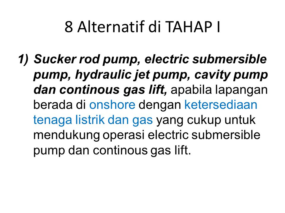 8 Alternatif di TAHAP I