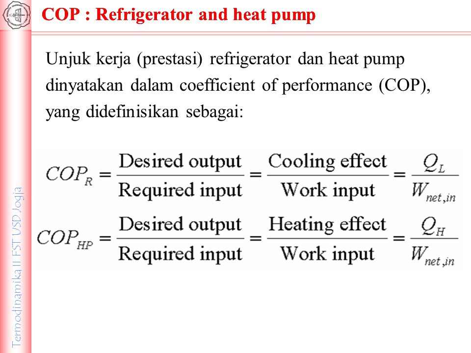 COP : Refrigerator and heat pump