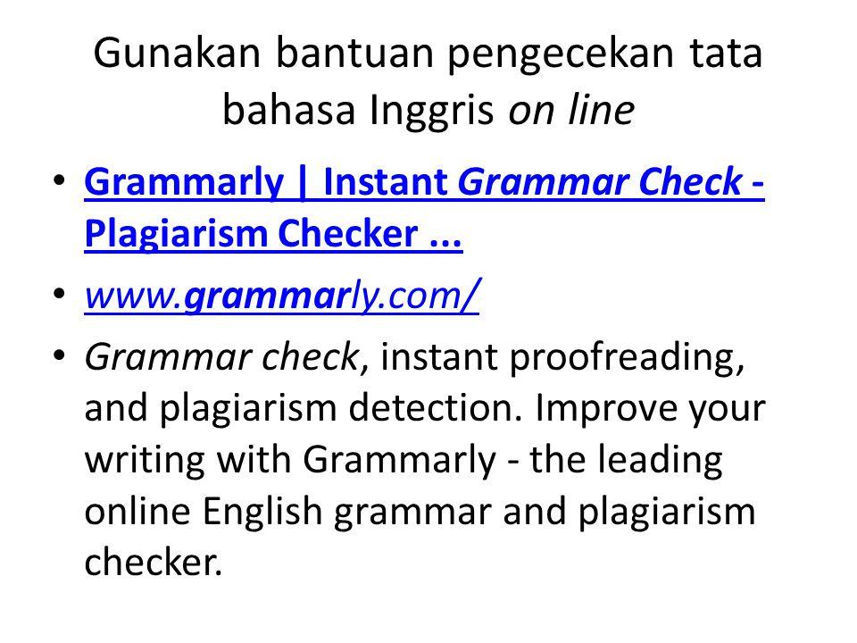 Gunakan bantuan pengecekan tata bahasa Inggris on line