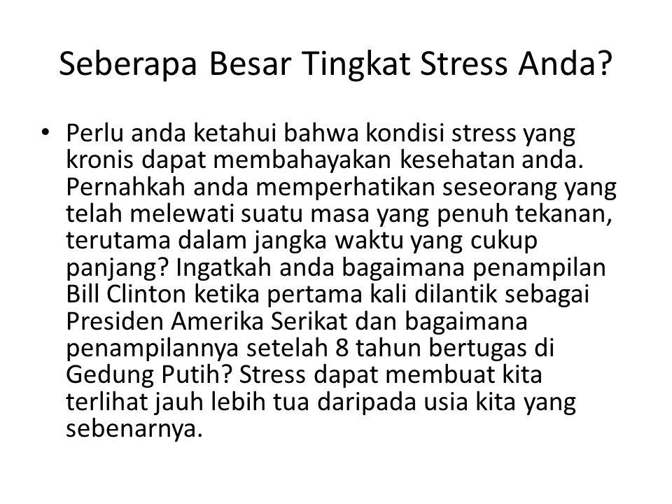 Seberapa Besar Tingkat Stress Anda