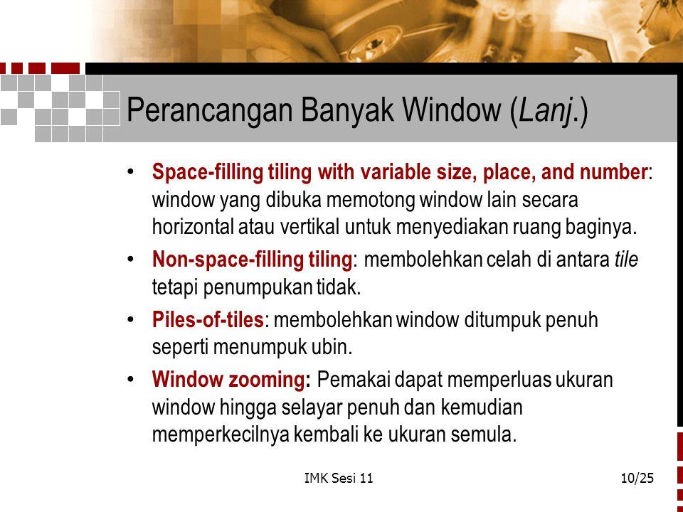 Perancangan Banyak Window (Lanj.)