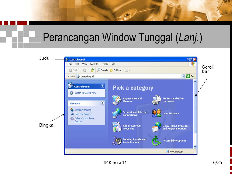 Perancangan Window Tunggal (Lanj.)