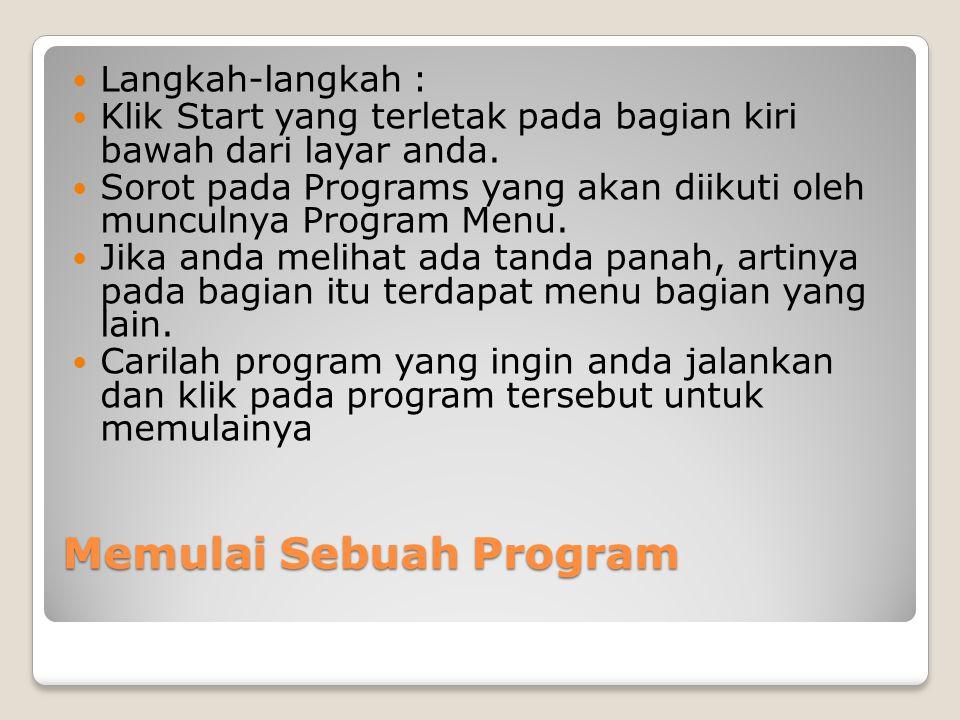 Memulai Sebuah Program