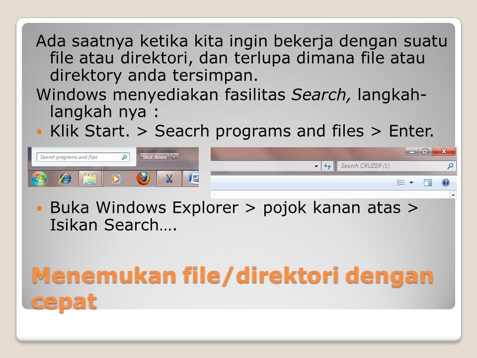 Menemukan file/direktori dengan cepat