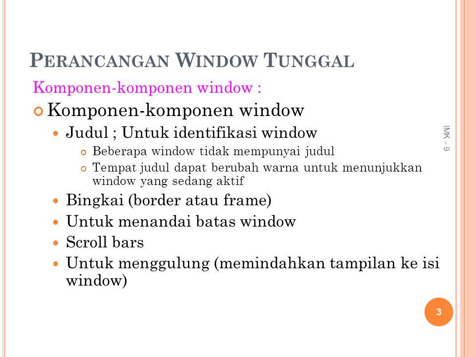 Perancangan Window Tunggal
