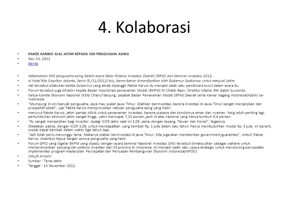 4. Kolaborasi PAKDE KARWO JUAL JATIM KEPADA 500 PENGUSAHA ASING